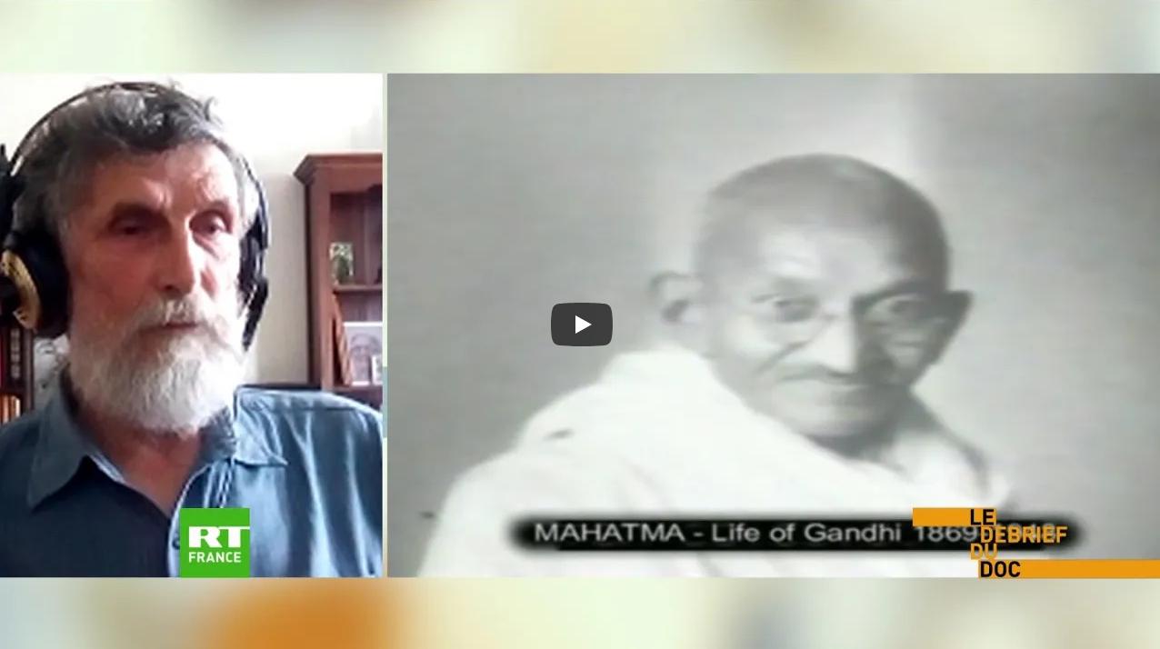 RT Louis Campana parle de Gandhi
